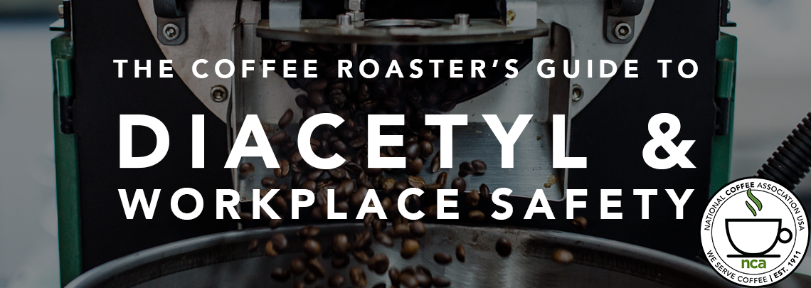The Coffee Roaster Guide to Diacetyl