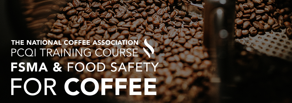 NCA PCQI Food Safety Training Course for Coffee