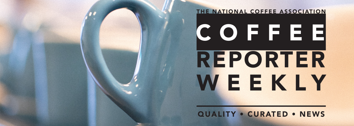 NCA Coffee Reporter Weekly Newsletter